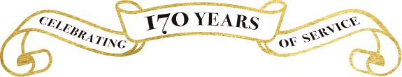 CELEBRATING 170 YEARS OF SERVICE